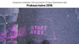 Izsludināts konkurss jauniešu dalībai ES mājas izaugsmes nodarbību ciklā PRAKSES KALVE 2019