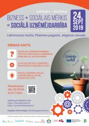 """Seminārs - darbnīca """"Bizness + Sociālais mērķis = Sociālā uzņēmējdarbība"""""""