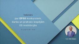 Vebinārs par EPSO atklātajiem konkursiem darbam ES institūcijā